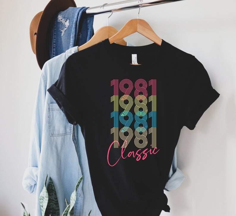 1981 Classic, Birthday Gifts Idea, Gift For Her For Him Unisex T-Shirt KM0804