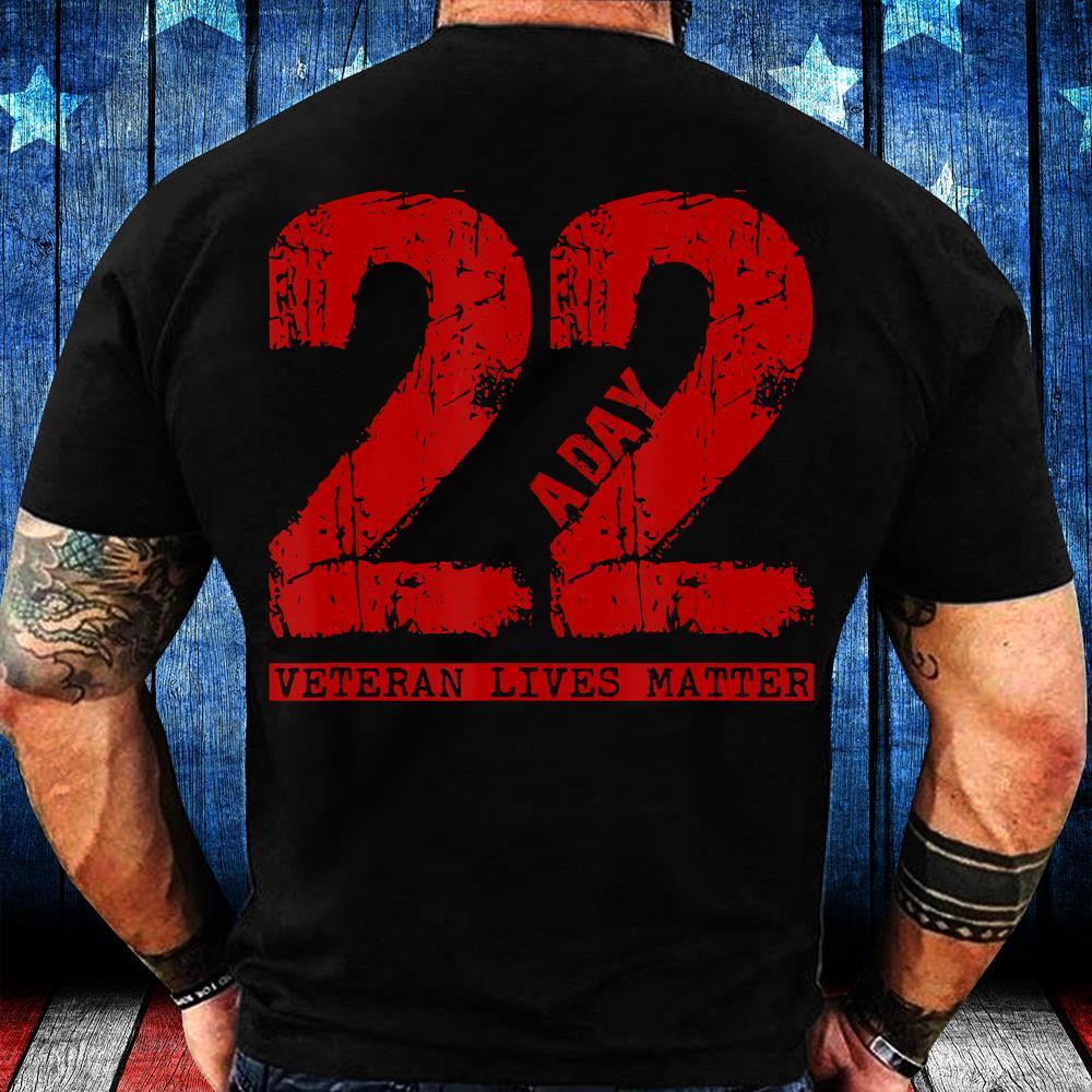 22 A Day Veteran Shirt - 22 A Day Veteran Suicide Apparel T-Shirt