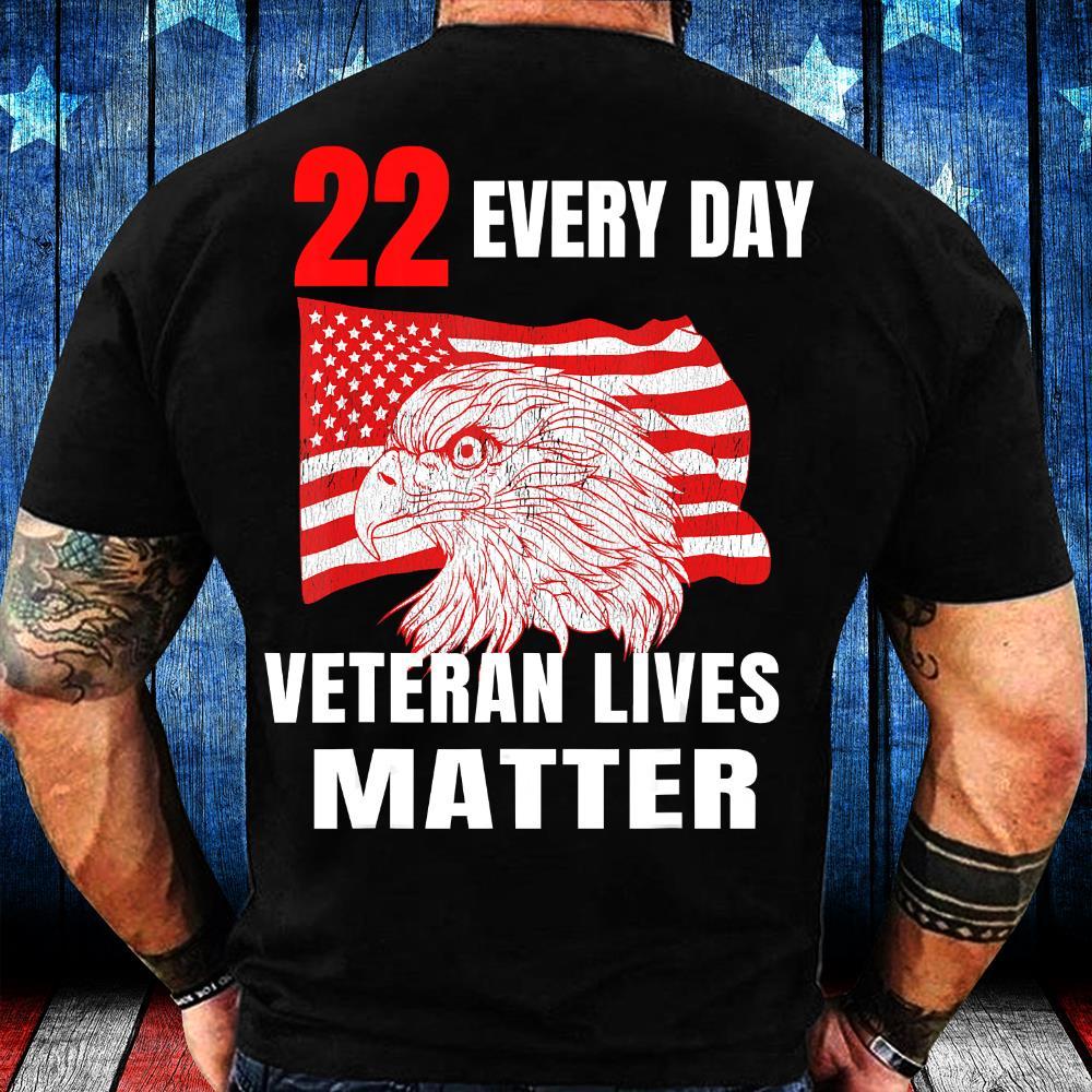 22 Every Day Veteran Lives Matter Veteran Suicide Awareness T-Shirt