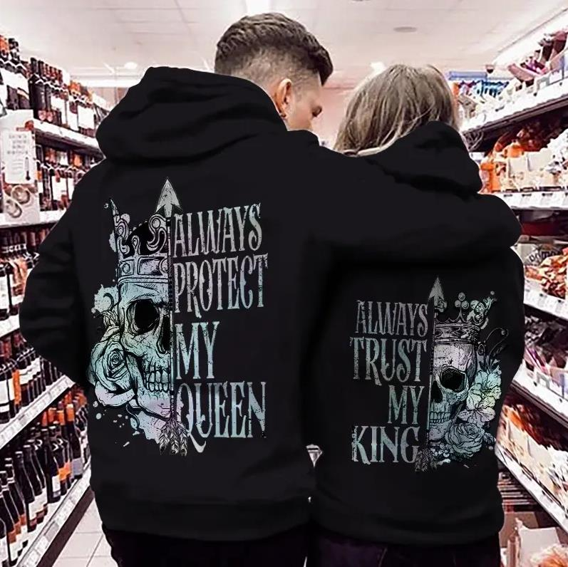 Always Protect My Queen & Always Trust My King Vintage Skull Style Hoodie For Matching Couple