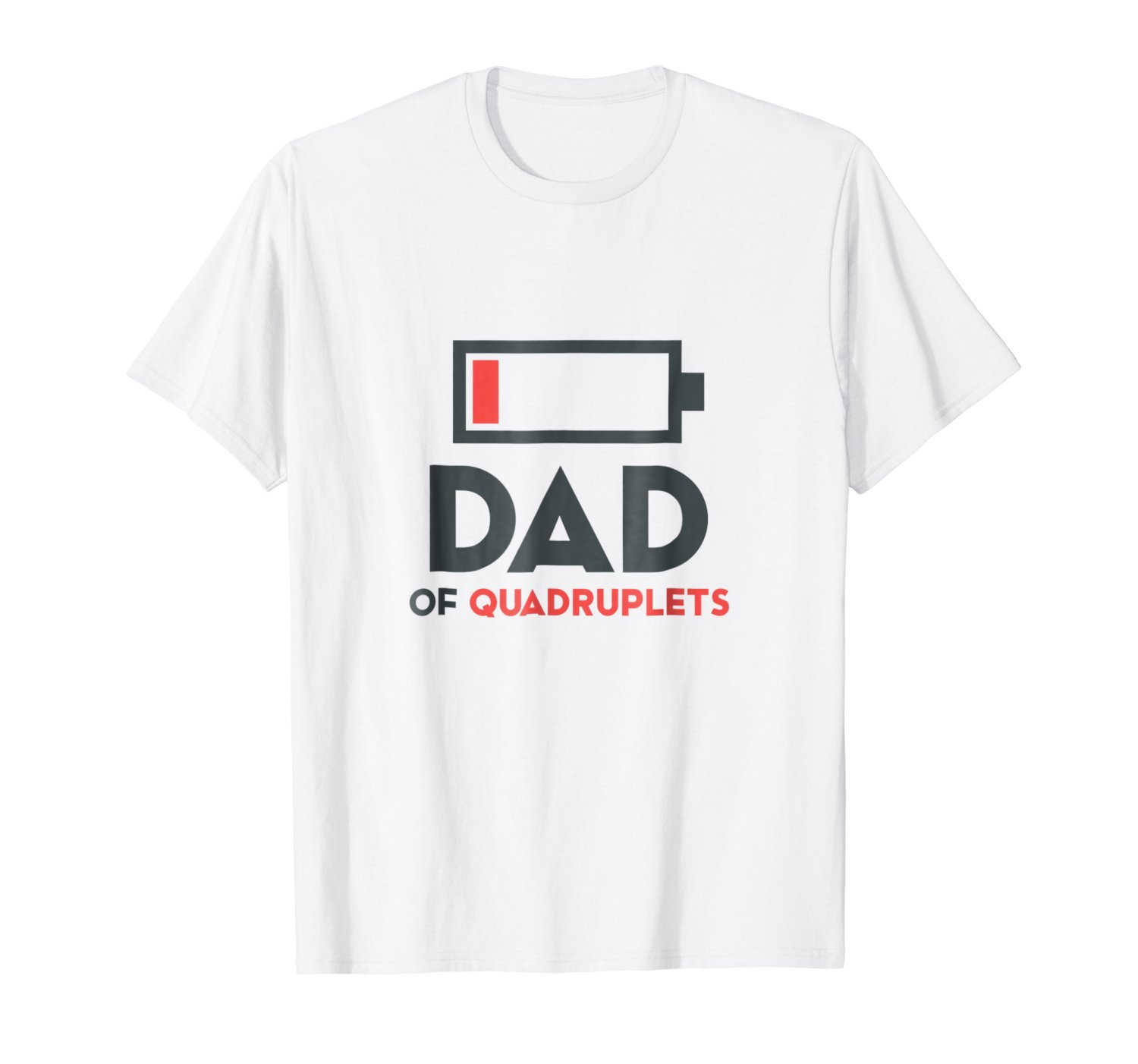 Fathers Day Gift Dad of Quadruplets Tshirt for Men Dad 1