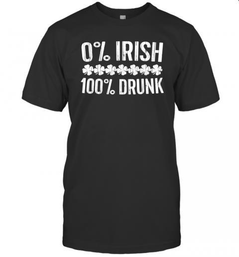 0% Irish 100% Drunk Vintage St. Patrick Day Gift