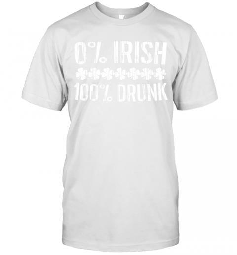 0% Irish 100% Drunk Vintage St. Patrick Day Gift 1